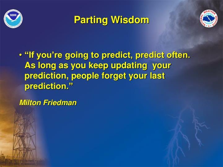 Parting Wisdom