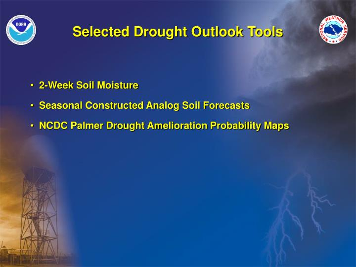 Selected Drought Outlook Tools