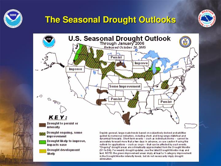 The Seasonal Drought Outlooks