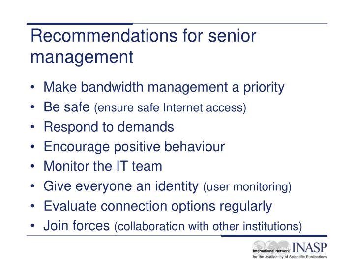 Recommendations for senior management