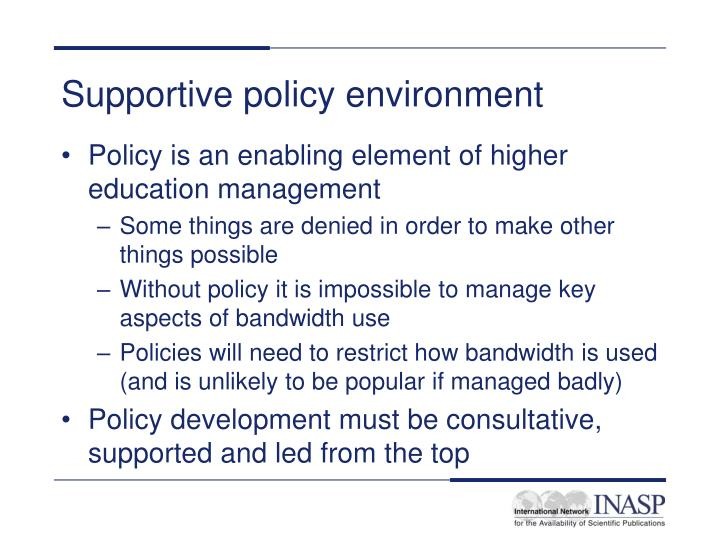 Supportive policy environment