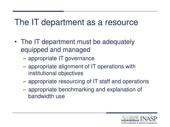 The IT department as a resource