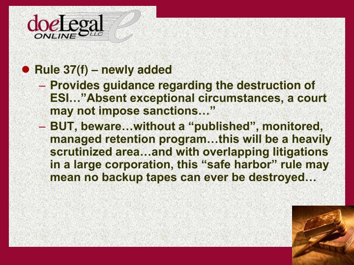 Rule 37(f)  newly added
