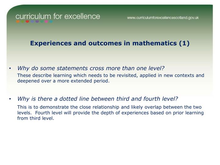 Experiences and outcomes in mathematics (1)