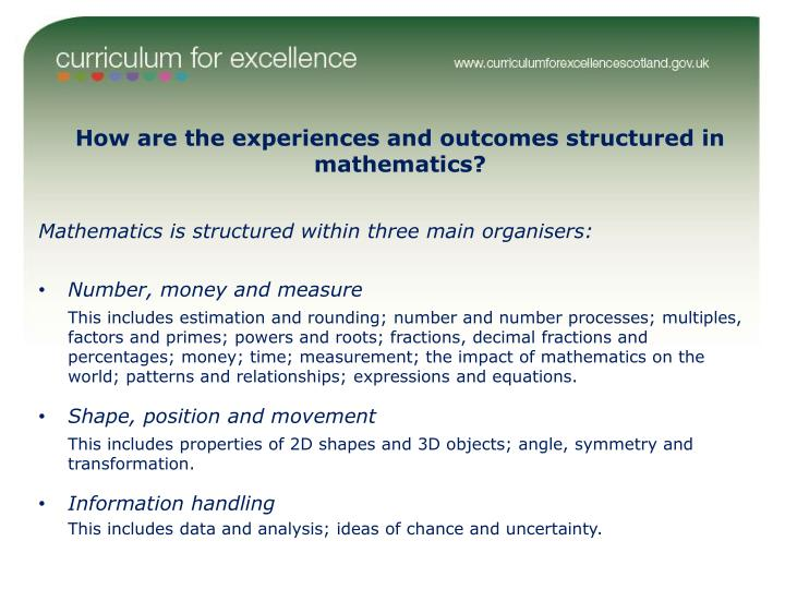 How are the experiences and outcomes structured in mathematics?