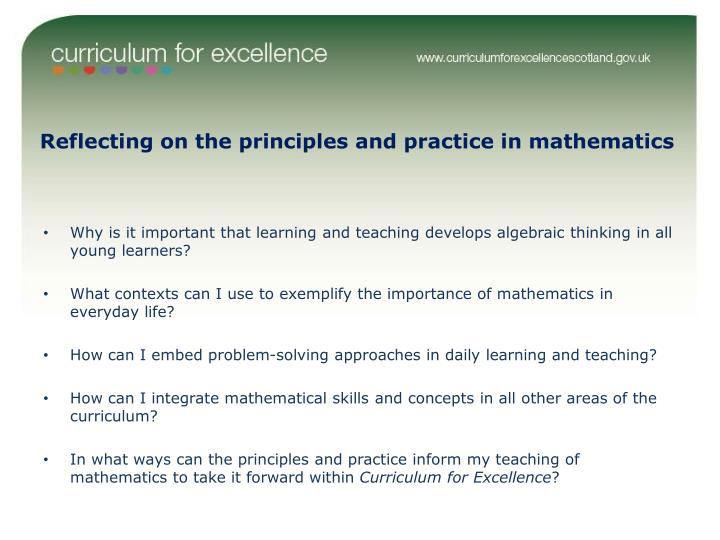Reflecting on the principles and practice in mathematics