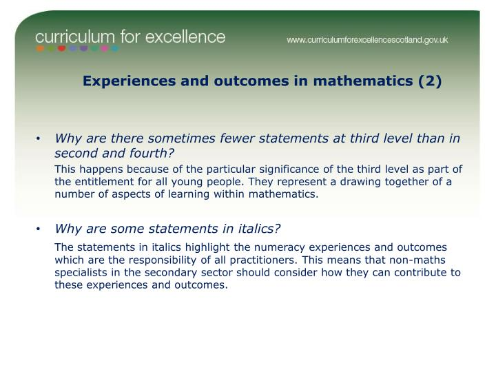 Experiences and outcomes in mathematics (2)