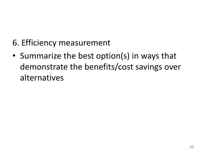 6. Efficiency measurement