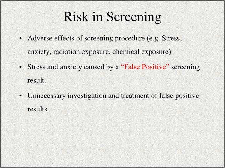 Risk in Screening