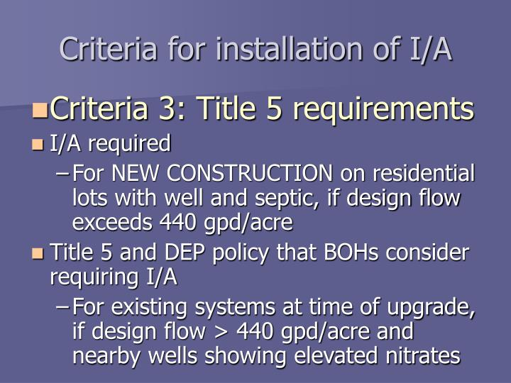 Criteria for installation of I/A