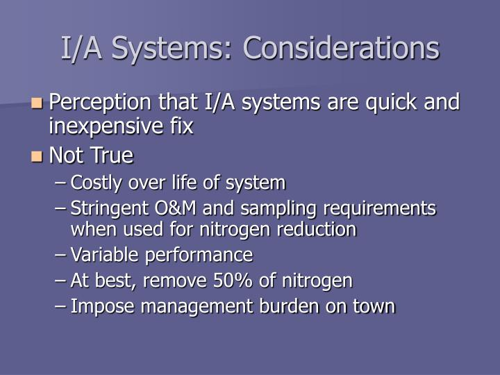 I/A Systems: Considerations