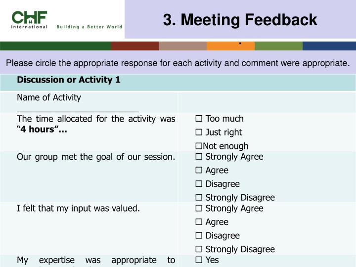 Please circle the appropriate response for each activity and comment were appropriate