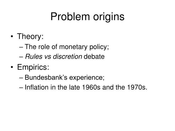 Problem origins