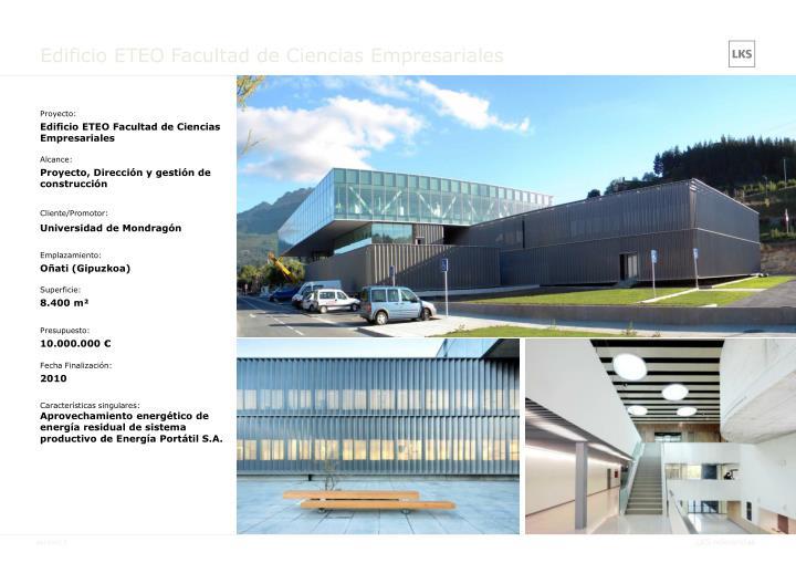 Edificio ETEO Facultad de Ciencias Empresariales