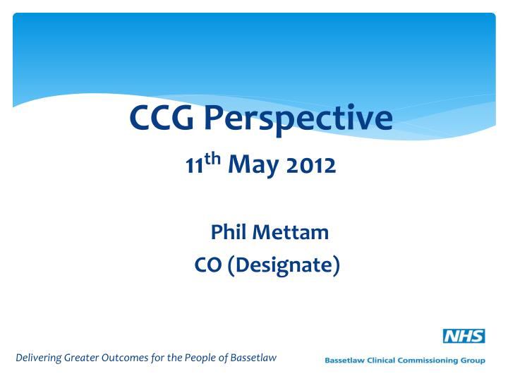 CCG Perspective