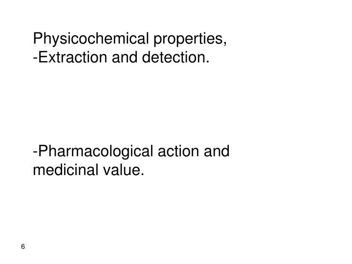 Physicochemical properties,
