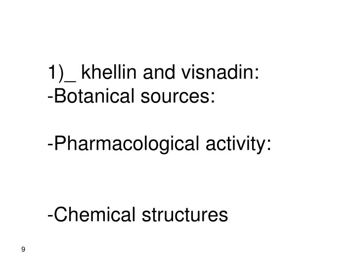1)_ khellin and visnadin: