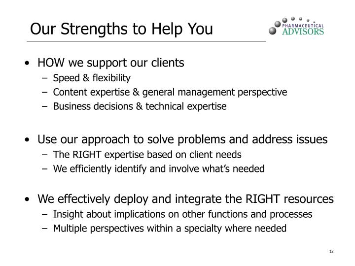 Our Strengths to Help You