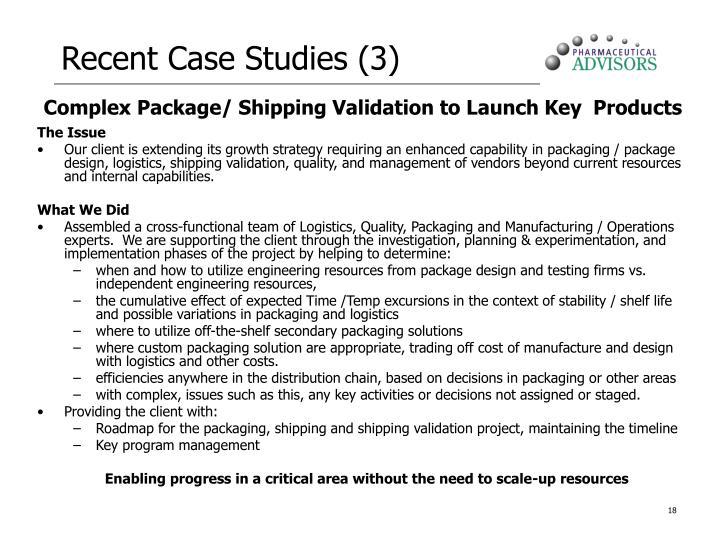 Recent Case Studies (3)