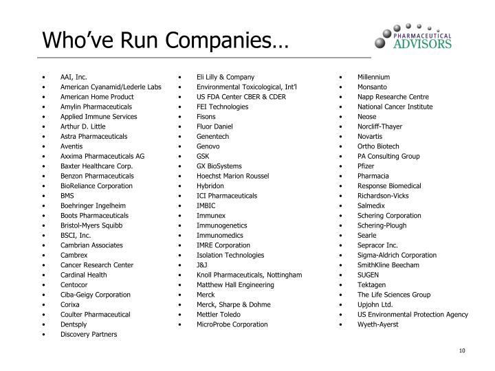 Who've Run Companies…
