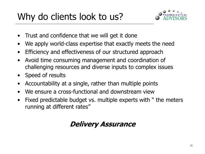Why do clients look to us?