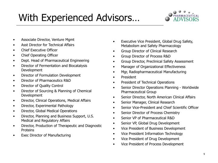 With Experienced Advisors…