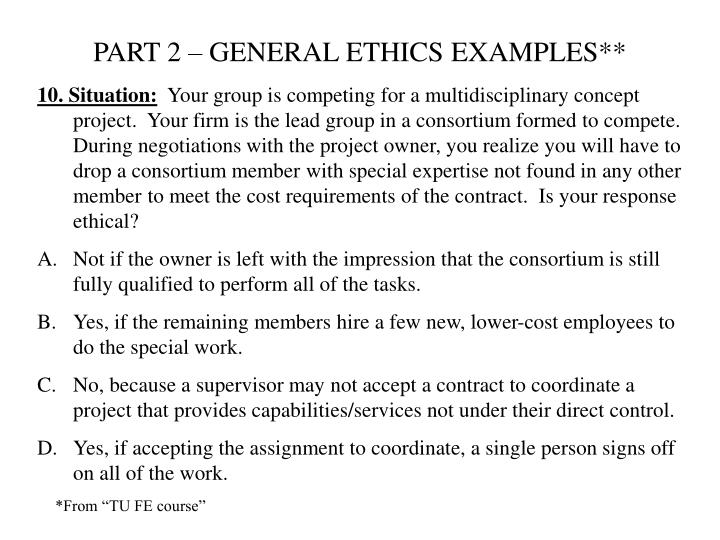 PART 2 – GENERAL ETHICS EXAMPLES**