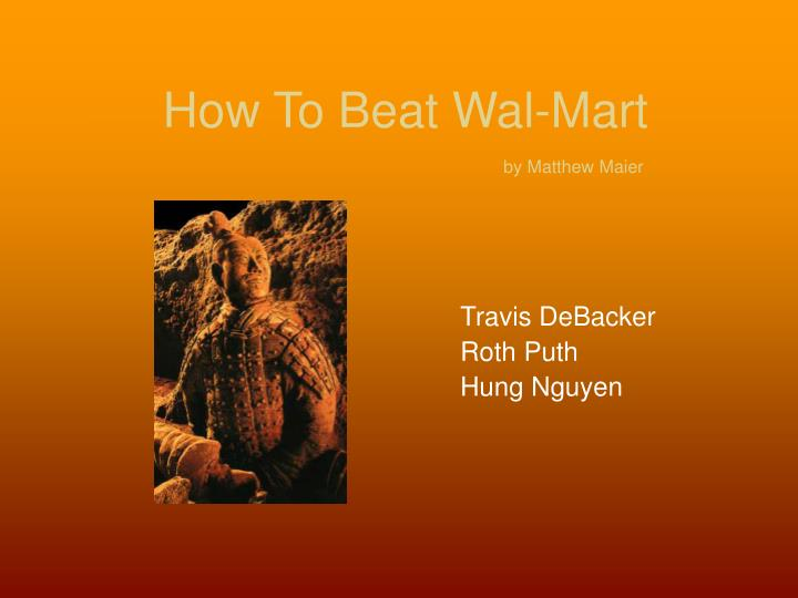 How to beat wal mart