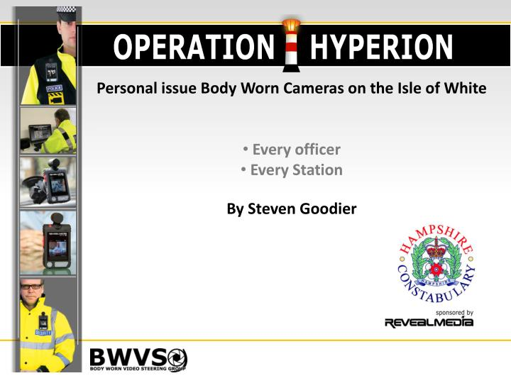 Personal issue Body Worn Cameras on the Isle of White