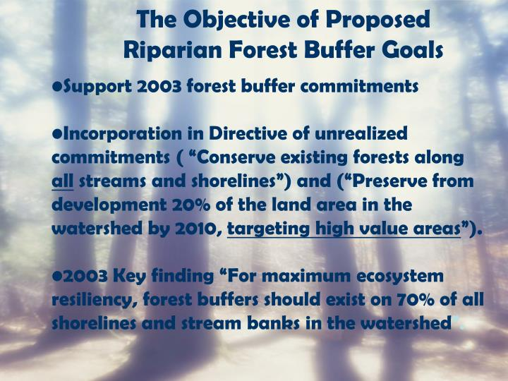 The Objective of Proposed Riparian Forest Buffer Goals