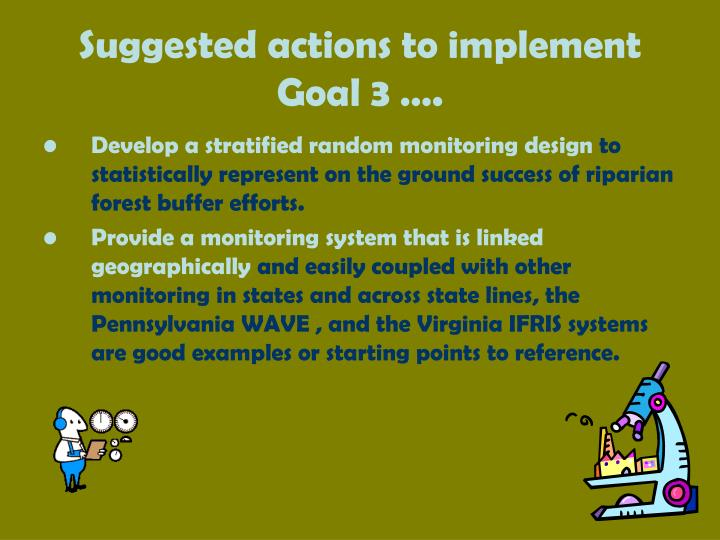Suggested actions to implement Goal 3 ….