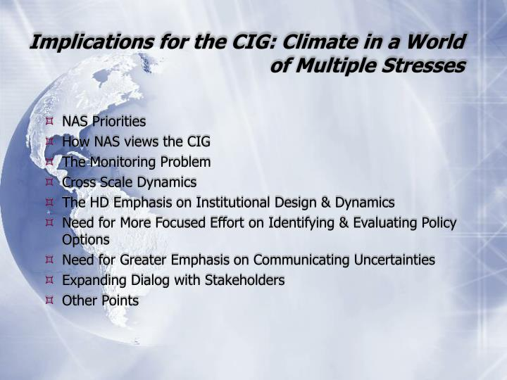 Implications for the CIG: Climate in a World of Multiple Stresses