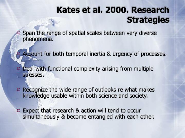 Kates et al. 2000. Research Strategies