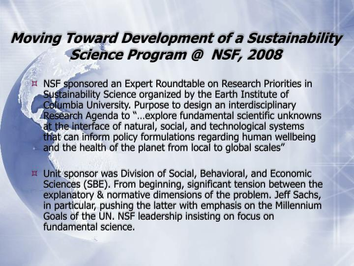 Moving Toward Development of a Sustainability Science Program @  NSF, 2008