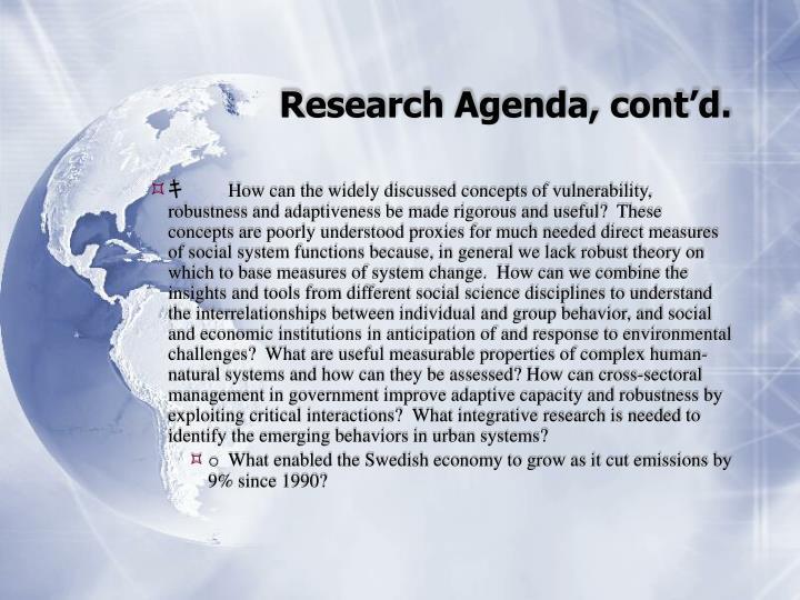 Research Agenda, cont'd.