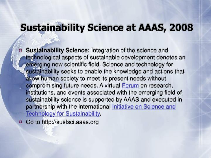 Sustainability Science at AAAS, 2008