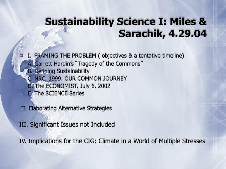 Sustainability Science I: Miles & Sarachik, 4.29.04