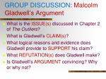 group discussion malcolm gladwell s argument1