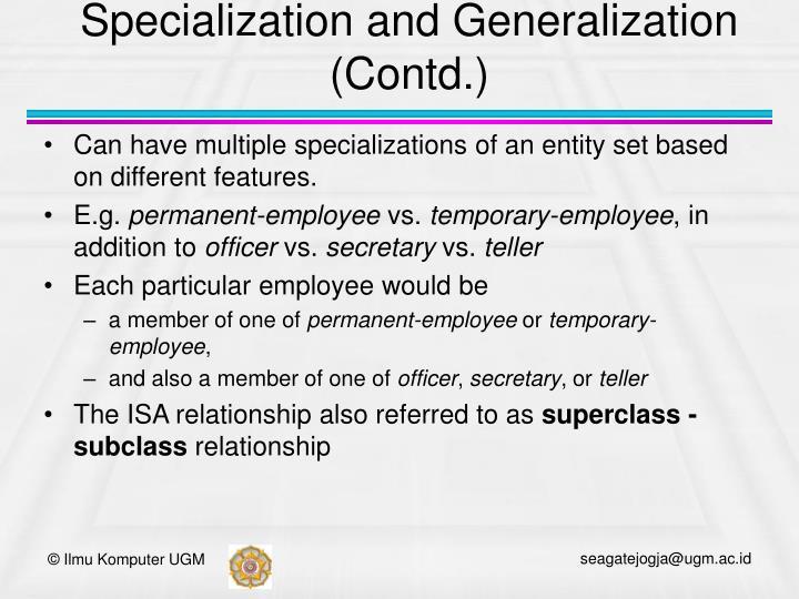Specialization and Generalization (Contd.)