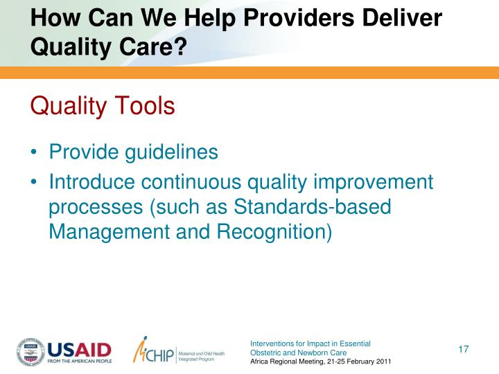 How Can We Help Providers Deliver Quality Care?