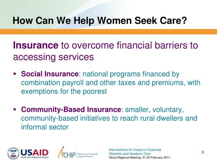 How Can We Help Women Seek Care?