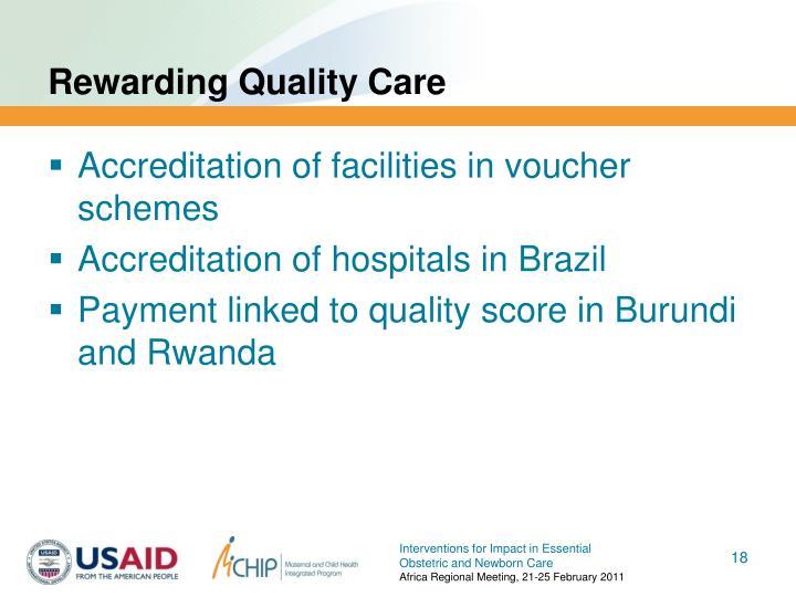 Rewarding Quality Care