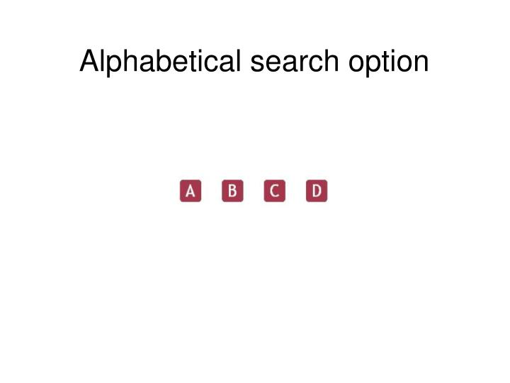 Alphabetical search option