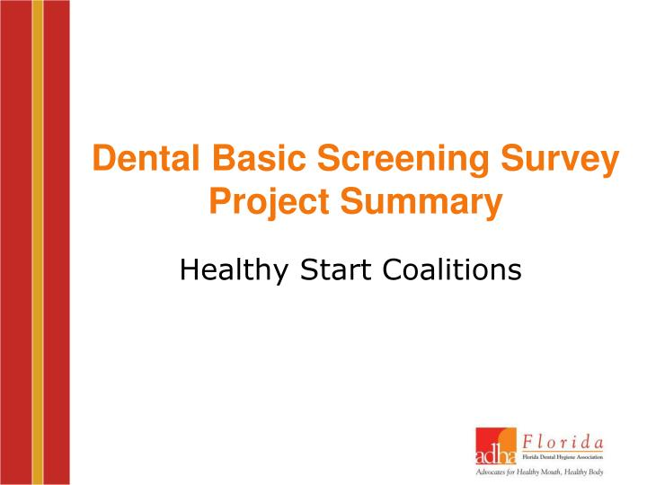 Dental basic screening survey project summary
