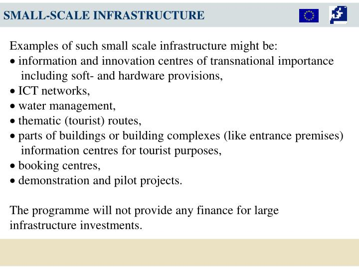 SMALL-SCALE INFRASTRUCTURE