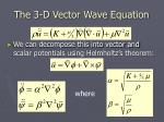 the 3 d vector wave equation