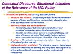 contextual discourse situational validation of the relevance of the moi policy1