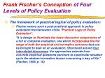 frank fischer s conception of four levels of policy evaluation2