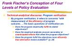 frank fischer s conception of four levels of policy evaluation4