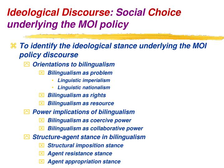 To identify the ideological stance underlying the MOI policy discourse